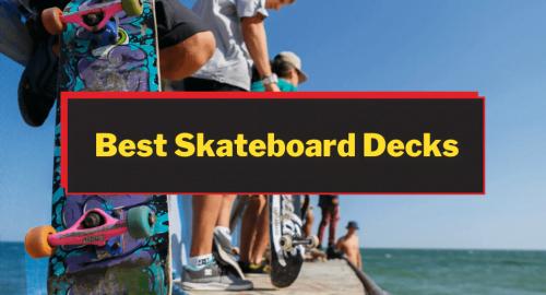 Best Skateboard Decks