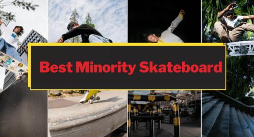 Minority Skateboard Review