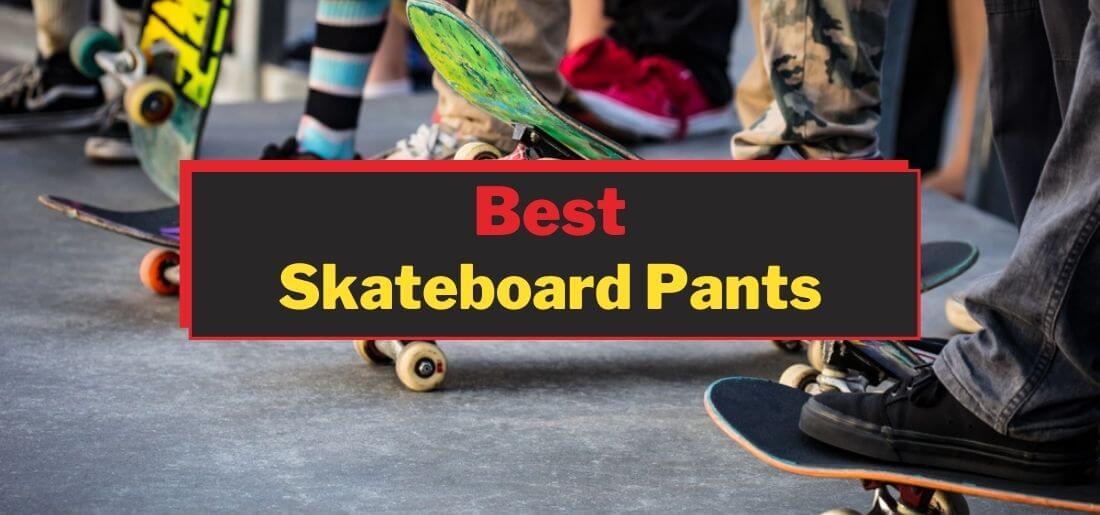 best skateboard pants